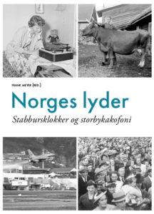 Norges lyder: Stabbursklokker og storbykakofoni